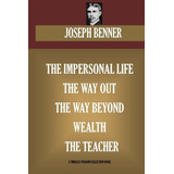 Book : Joseph Benner Collection. The Impersonal Life, The...