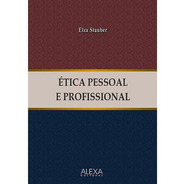Ética Pessoal E Profissional