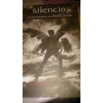 Silencio Libro Físico Tercera Parte De La Saga Hush Hush!!