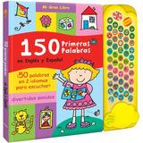 Libro 150 Primeras Palabras Ingles Español Con Sonidos