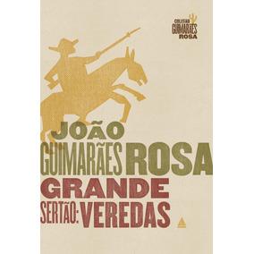 Grande Sertão - Veredas - Ed. Comemorativa