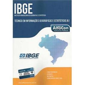 Ibge - Tecnico Em Informacoes Geograficas E Estatisticas