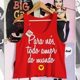 Regata Feminina Para Nós Todo Amor Do Mundo Fitness Academia