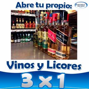 Como Poner Una Vinatería Vinos Y Licores Guia Negocio 3x1