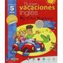 Super Vacaciones Inglés 5 Años. My Time Machine Envío Gratis