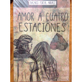 Libro Amor A Cuatro Estaciones