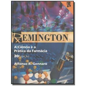 Remington: A Ciencia E A Pratica Da Farmacia