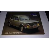 Fiat 78 - Manual Proprietário Fiat 147 Ano 78 Original -
