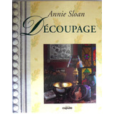 Decoupage Annie Sloan Manualidades