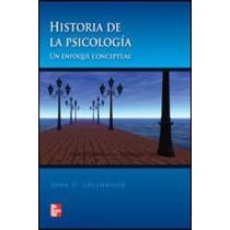 Historia De La Psicología Un E; Greenwood John Envío Gratis