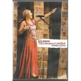 Dvd Rita Ribeiro Tecnomacumba A Tempo E Ao Vivo