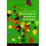 Manual De Gramatica En Español - Angela Di Tullio - Nuevo