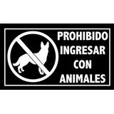 Prohibido Ingresar Con Animales Calco En Vinilo De Corte