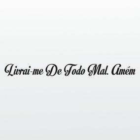 Adesivo De Carro Frases Bíblicas Livrai-me Do Mal 18cm A125