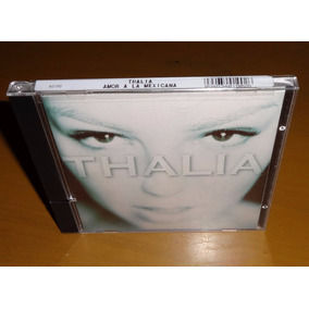Thalia Amor A La Mexicana 2005 Cd Remasterizado 14 Tracks