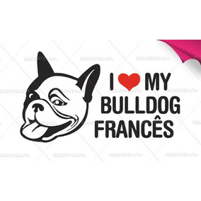 Adesivo Bulldog Francês I Love My Bulldog Francês