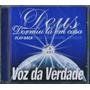 Playback Voz Da Verdade - Deus Dormiu Lá Em Casa (original)