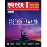 Revista Superinteressante Ed. 387 Abril 2018 Stephen Hawking