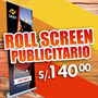 Roll Screen Up + Banner 2x1 + Diseño