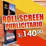 Roll Screen Up + Banner 2x1 + Diseño