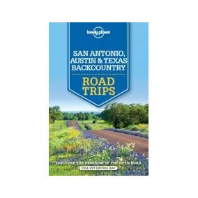 San Antonio, Austin & Texas Backcountry Road Trips (ing) (l