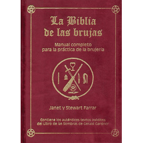 Biblia De Las Brujas - Libro Completo De Brujería Y Hechizos
