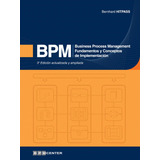 Ebook Original : Bpm - Business Process Management