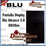 Pantalla Display Blu Advance 5.0 D030ux Blu Dash M Tienda