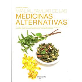 Manual Familiar De Las Medicinas Alternativas - Alexandre St