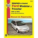 Libro : Ford Windstar, Freestar Y Mercury Monterey Haynes..