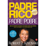 Padre Rico Padre Pobre Robert T. Kiyosaki