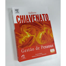 Livro: Gestão De Pessoas - 3a. Ed. - Idalberto Chiavenato