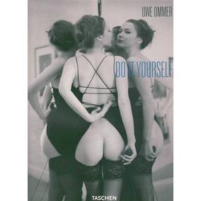 Do It Yourself - Uwe Ommer