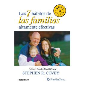 7 Hábitos De Las Familias Altamente Efectivas / Debolsillo