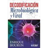 Decodificacion Microbiologica Y Viral - Enrique Bouron