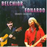 Cd Belchior & Ednardo - Grandes Sucessos (novo)