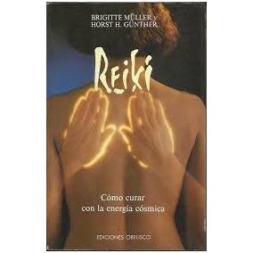 Livro Reiki Cómo Curar Con La Energía Cósmica Brigitte Mulle