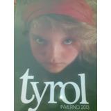 Tyrol Inverno 2013 - Revista De Moda Infantil