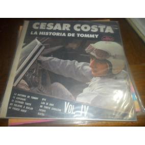 Lp Cesar Costa La Historia De Tommy