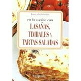 En La Cocina Con Lasañas, Timbales Y Tartas Saladas Franca