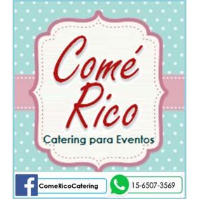 Promo Económica P/30 Personas!!! Come Rico Catering