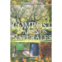 Compost Y Abonos Naturales (plantas De Jardin) Envío Gratis