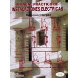Manual Practico De Instalaciones Electricas