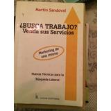 Busca Trabajo ? Venda Sus Servicios Martin Sandoval