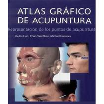 Atlas Gráfico De Acupuntura - Libro