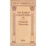 Así Habló Zaratustra - Friedrich Nietzsche
