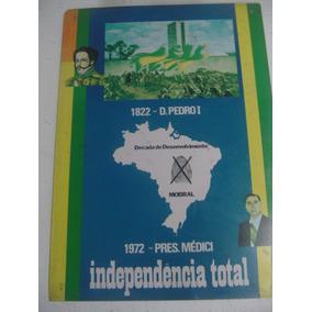Placa Regime Militar 1872 1972 Mobral Independencia Medici