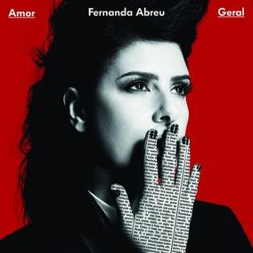 Lp Fernanda Abreu - Amor Geral (2016) Lacrado - Sony Music