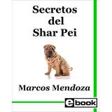 Shar Pei Libro Adiestramiento Cachorro Adulto Crianza Canina