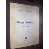 Partitura Dança Burlesca Oreste Farinello